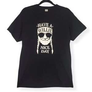"""NWOT """"Have a Willie Nice Day"""" Gildan Graphic Tee"""